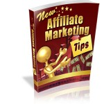 New Affiliate Marketing Tips