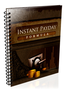 Instant Payday Formula